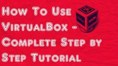 HOW TO INSTALL Oracle VM VirtualBox (tech99 support)