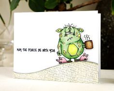 Fun Card Design: Cards R Fun: May The Force Be With You