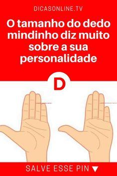 """Descobrir personalidade   O tamanho do dedo mindinho diz muito sobre a sua personalidade   Qual o tamanho do seu """"dedinho""""?"""