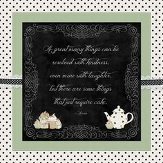 cake! I love this quote, and new kit from Polka Dat Pixels @thedigichick.com