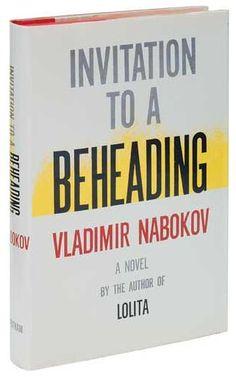 """""""Invitation to a Beheading"""" by Vladimir Nabokov"""