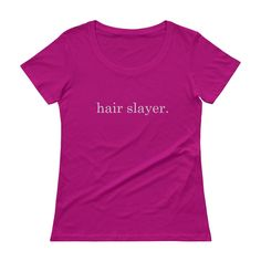 Hair Slayer Salon Tee, Ladies' Scoopneck T-Shirt