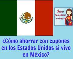 Cómo ahorrar con cupones en los Estados Unidos si vivo en México - Súper Baratísimo o Gratis