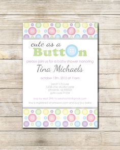 Printable Cute as a Button Baby Shower Invitation  by sarahOchic - www.sarahochic.etsy.com