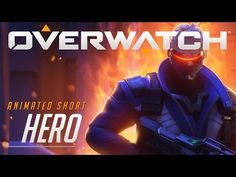 Overwatch Animated Short - Hero - Soldier 76 Cinematic Trailer (PC, Xbox One, PS4) - YouTube