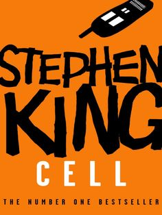 Cell - Stephen King, This book was very good, creepy, but good