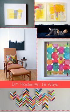 DIY Modern Art 18 Ways - Dream a Little Bigger