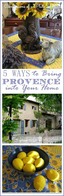 CONFESSIONS OF A PLATE ADDICT Five Ways to Bring Provence into Your Home