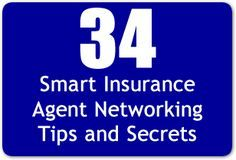 34 Smart Insurance Agent Networking Tips and Secrets