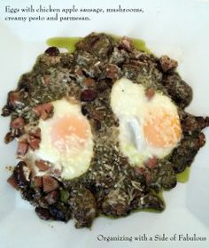 Eggs with chicken apple sausage, mushrooms, creamy pesto and parmesan - Organizing with a Side of Fabulous Blog