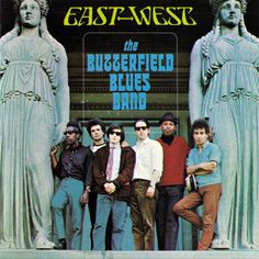 Butterfield Blues Band East West - compact disc