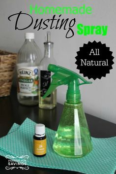 Homemade dusting spray! Easy DIY All Natural Cleaning Solution for chemical free products!