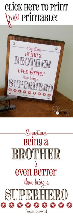Free Printable Brother Quote... So sweet and FREE!