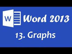 Microsoft Word 2013 - Graphs and Charts Tutorial - YouTube