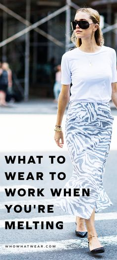 Work appropriate looks to survive the summer heat