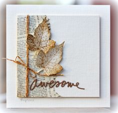 """handcrafted Autum card fro Rapport från ett skrivbord: CASology w 58 ...stamped and punched Fall leaves ... twine wrap and bow ... book paper panel ... die cut """"awesome"""" ... great card with artistic look ... luv it!!"""