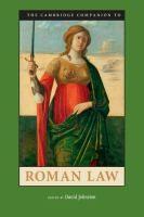 The Cambridge companion to Roman law / edited by David Johnston