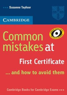 Common Mistakes at First Certificate - and how to Avoid them