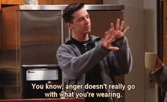 Life Quotes - Will and Grace Quote - haha - Understand your emotions by recognizing them for what they are. Face the issue head on and Move on.