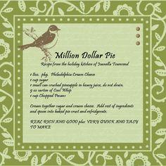 Million Dollar Pie   ... named joanella townsend was for million dollar pie it sounds good