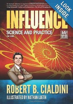 Influence - Science and Practice - The Comic - Kindle edition by Robert B… Psychology Textbook, Applied Psychology, Good Books, Books To Read, My Books, Robert Cialdini, The Reader, How To Defend Yourself, I Robert