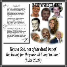 Resurrection OUR FRIEND WARREN SEPT. 18, 2013 IN JEHOVAHS MEMORY