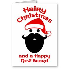 Hairy Christmas, Happy New Beard. Funny Christmas card