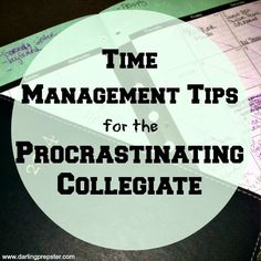 Awesome tips for college students who procrastinate and who also have busy schedules!