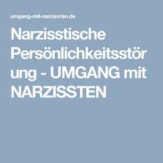 Narzisstische Persönlichkeitsstörung - UMGANG mit NARZISSTEN