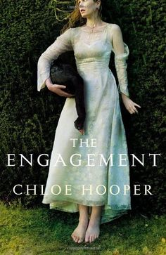 The Engagement by Chloe Hooper