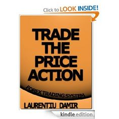 Trade the Price Action - Forex Trading System --- http://www.amazon.com/Trade-Price-Action-Trading-ebook/dp/B00850ZPCA/?tag=pintrest01-20