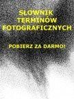 Słownik terminów fotograficznych http://sensownie.pl/190,slownik-terminow-fotograficznych.html