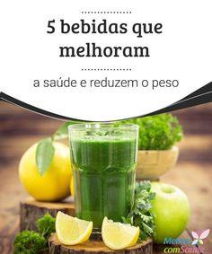 5 bebidas que melhoram a saúde e reduzem o peso  Hoje vamos partilhar com você 5 bebidas que melhoram a saúde e reduzem o peso, e além disso, eliminam as toxinas do corpo prevenindo muitas doenças.