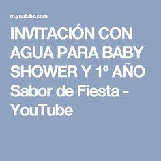 INVITACIÓN CON AGUA PARA BABY SHOWER Y 1º AÑO  Sabor de Fiesta - YouTube
