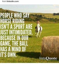 Riding is a sport.
