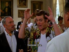 When someone insults Ace Ventura Pet Detective When Nature Calls. Tv Quotes, Movie Quotes, Ace Ventura Memes, Ace Ventura Pet Detective, Movie Stars, Movie Tv, Jim Carey, Favorite Book Quotes, About Time Movie