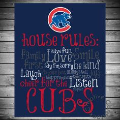 Chicago Cubs House Rules - 8x10 Printable Digital Copy. $12.50, via Etsy.