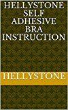 Free Kindle Book -   Hellystone Self Adhesive Bra Instruction