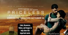 """Sex trafficking is horrific. And it's everywhere (all 50 states). """"Priceless"""" is a challenging, eye-opening, inspiring film that deals with sex trafficking head on. See it! http://keithferrin.com/priceless-movie"""