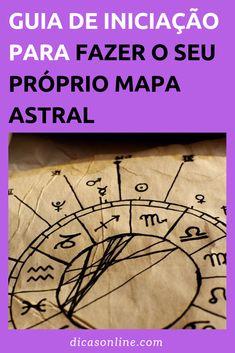 Como Fazer Mapa Astral - Guia para Iniciantes Tarot, Compass Tattoo, Peace Of Mind, Virgo, Spirituality, Mindfulness, Maps, Sigil Magic, Meditation Exercises