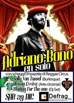 Adriano Bono en solo + Schegge impazzite di Reggae Circus  Sabato 29 dicembre - Defrag - Roma