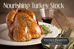 The Vintage Remedies Blogazine   Don't toss that Thanksgiving turkey carcass! All Holidays, Christmas Holidays, Thanksgiving Gifts, Thanksgiving Turkey, Main Dishes, Favorite Recipes, Clean Eating, Fall Recipes, Holiday Recipes