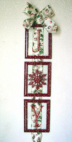 JOY - Christmas decoration instructions.  Dollar store frames, ribbon...