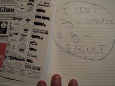 I don't buy a service, I buy a result