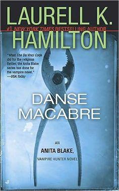 Danse Macabre, Anita Blake Vampire Hunter Series : Book 14 by Laurell K. Hamilton