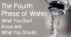 Dr. Gerald Pollack's new book explains the theory of the fourth phase of water called living water or exclusion zone (EZ) water, which has a negative charge. http://articles.mercola.com/sites/articles/archive/2013/08/18/exclusion-zone-water.aspx
