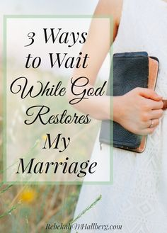 Proverbs 31 woman bible verse/saying/ words:I'm taking steps of faith while God restores my marriage. Here are 3 ways to wait on God as we trust Him for restoration of our marriages. Biblical Marriage, Marriage Prayer, Broken Marriage, Marriage Goals, Save My Marriage, Marriage Relationship, Happy Marriage, Marriage Advice, Love And Marriage