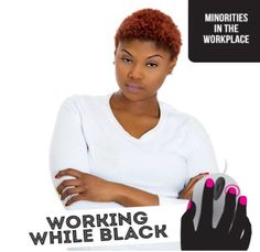 In this edition of Working While Black, a woman describes the time her coworker called her ghetto and her subsequent response.