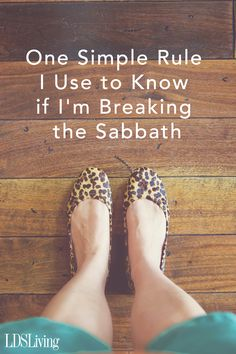 One Simple Rule I Use to Know if I'm Breaking the Sabbath