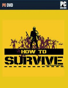 How To Survive PC Game Direct Download Links http://www.directdownloadstuffs.com/2013/10/how-to-survive-pc-game-direct-download-links.html